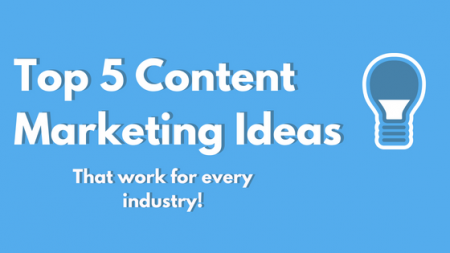 Generating Content Marketing Ideas for Every Industry